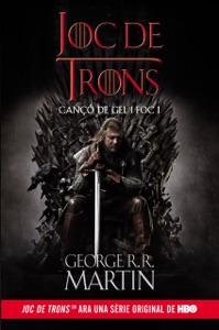 Joc de Trons (Cançó de gel i foc 1) - George R.R. Martin pdf download