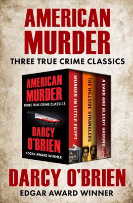 American Murder - Darcy O'Brien pdf download