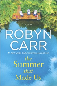 The Summer That Made Us - Robyn Carr pdf download