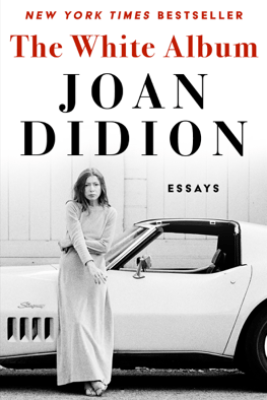 The White Album - Joan Didion