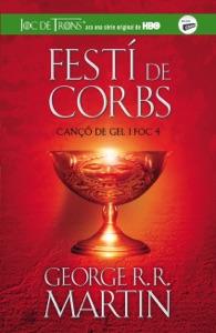 Festí de corbs (Cançó de gel i foc 4) - George R.R. Martin pdf download