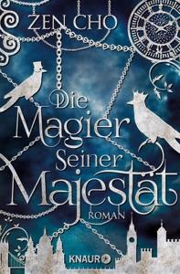 Die Magier Seiner Majestät - Zen Cho pdf download