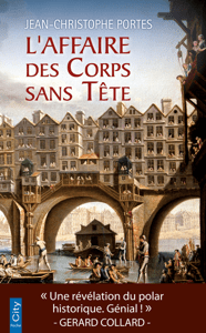 L'Affaire des Corps sans Tête - Jean-Christophe Portes pdf download