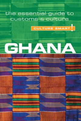 Ghana - Culture Smart! - Ian Utley & Culture Smart!