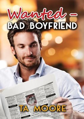 Wanted - Bad Boyfriend (Deutsch) - TA Moore pdf download