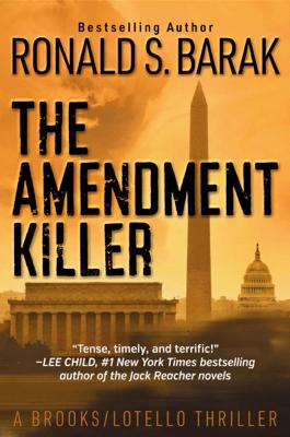The Amendment Killer - Ronald S. Barak pdf download