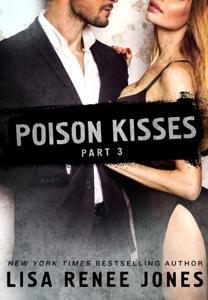 Poison Kisses Part 3 - Lisa Renee Jones pdf download