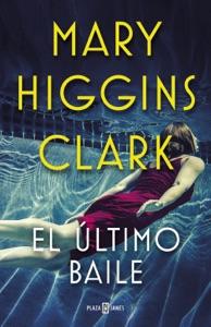 El último baile - Mary Higgins Clark pdf download