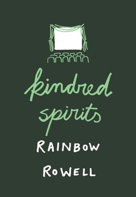 Kindred Spirits - Rainbow Rowell pdf download