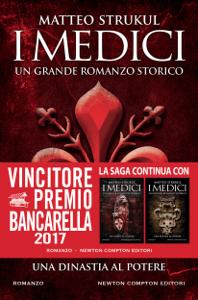 I Medici. Una dinastia al potere - Matteo Strukul pdf download