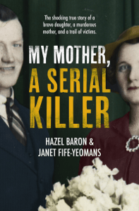 My Mother, a Serial Killer - Hazel Baron pdf download