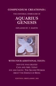 Compendium Creationis: The Universal Symbolism of Aquarius Genesis - Pierre Martin & M.P. Steiner pdf download