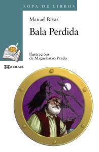 Bala Perdida - Manuel Rivas & Miguelanxo Prado pdf download