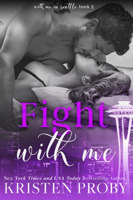 Fight with Me - Kristen Proby pdf download
