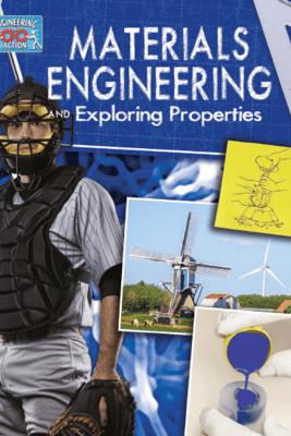 Materials Engineering and Exploring Properties - Robert Snedden