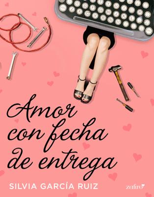 Amor con fecha de entrega - Silvia García Ruiz pdf download