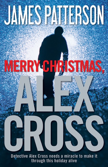 Merry Christmas, Alex Cross by James Patterson PDF Download
