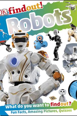DKfindout! Robots - Dr Nathan Lepora