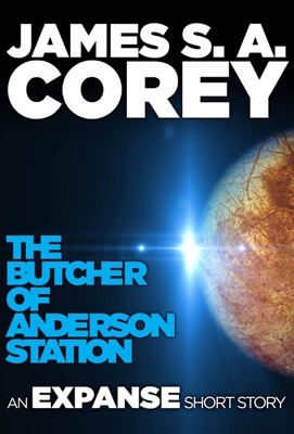 The Butcher of Anderson Station - James S. A. Corey pdf download
