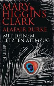 Mit deinem letzten Atemzug - Mary Higgins Clark & Alafair Burke pdf download