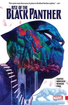 Rise Of The Black Panther - Ta-Nehisi Coates & Evan Narcisse pdf download