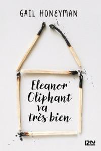 Eleanor Oliphant va très bien - Gail Honeyman pdf download