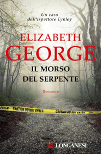 Il morso del serpente - Elizabeth George pdf download