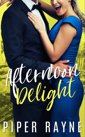 Afternoon Delight (Charity Case Book 2) by Piper Rayne PDF Download