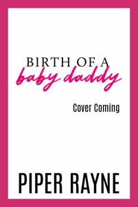 Birth of a Baby Daddy - Piper Rayne pdf download