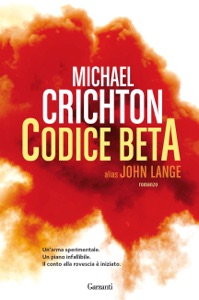 Codice Beta - Michael Crichton & John Lange pdf download