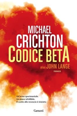 Codice Beta - Michael Crichton & John Lange pdf download