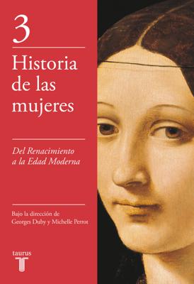 Del Renacimiento a la Edad Moderna (Historia de las mujeres 3) - Georges Duby pdf download