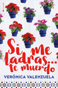 Si me ladras… te muerdo - Verónica Valenzuela pdf download