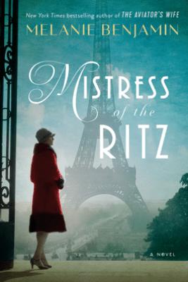 Mistress of the Ritz - Melanie Benjamin
