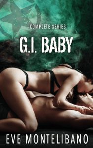 G.I. Baby - Complete Series - Eve Montelibano pdf download