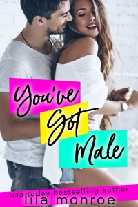 You've Got Male - Lila Monroe pdf download