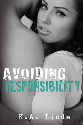 Avoiding Responsibility - K.A. Linde pdf download