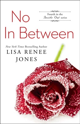 No In Between - Lisa Renee Jones pdf download