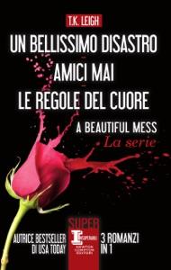 Un bellissimo disastro - Amici mai - Le regole del cuore - T.K. Leigh pdf download