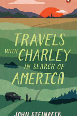 Travels with Charley in Search of America - John Steinbeck & Jay Parini