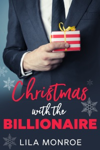 Christmas with the Billionaire - Lila Monroe pdf download