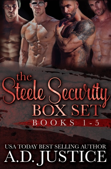 Steele Security Complete Box Set by AD Justice pdf download