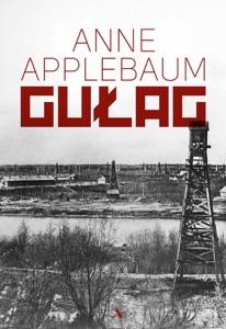 Gułag - Anne Applebaum pdf download