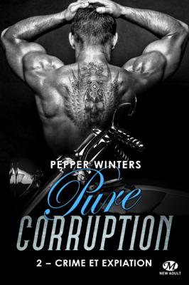 Crime et Expiation - Pepper Winters pdf download