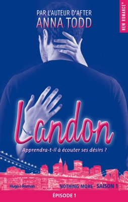 Landon Saison 1 Episode 1 - Anna Todd pdf download