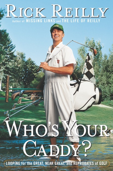 Who's Your Caddy? by Rick Reilly PDF Download - AMARANTA IN