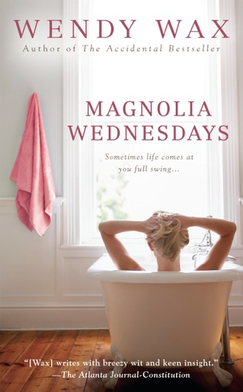 Magnolia Wednesdays by Wendy Wax PDF Download