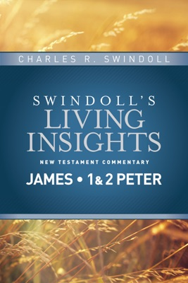 Insights on James, 1 & 2 Peter - Charles R. Swindoll pdf download