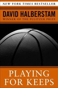 Playing for Keeps - David Halberstam pdf download