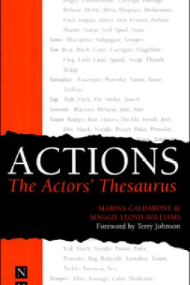 Actions: The Actors' Thesaurus - Marina Caldarone & Maggie Lloyd-Williams